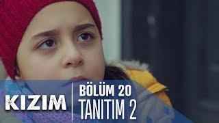 Kızım 20. Bölüm 2. Tanıtımı