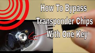 How To Bypass Transponder Chip With One Key By Induction
