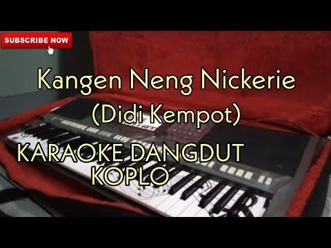 Karaoke Kangen Nickerie Koplo Mp3