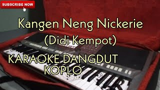 Download Mp3 Kangen Neng Nickerie  Didi Kempot  Karaoke Dangdut Koplo