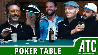 Poker Table w/ Bill Burr, Natasha Leggero, Brooks Wheelan, Brendon Walsh & Nick Thune