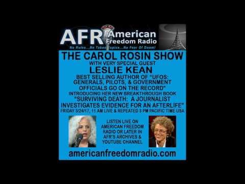 New Stunning Evidence Of Life After Death! Journalist Leslie Kean On Carol Rosin Show 3/24