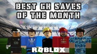 [ROBLOX] BEST GK SAUVE DE THE MONTH