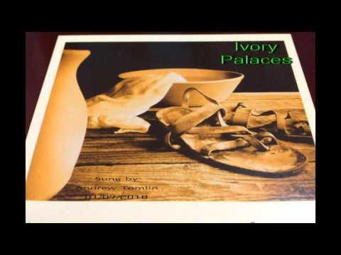 Ivory Palaces ~ Acapella Gospel Hymn