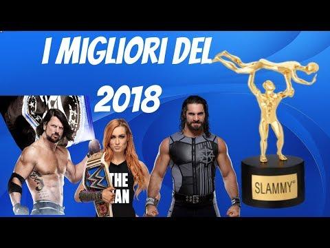 I MIGLIORI DEL 2018! (Superstar,Woman, Match ecc...)
