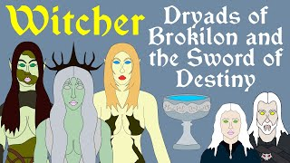 The Witcher: Dryads of Brokilon and the Sword of Destiny
