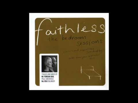 Faithless The bedroom sessions