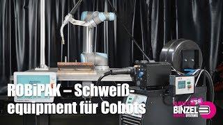 ROBiPAK – Schweißequipment für Cobots
