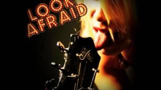 I Love The Nightlife - Look Afraid