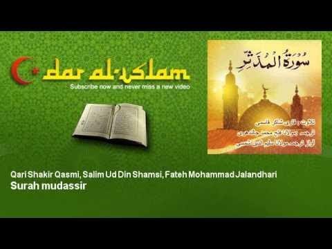 Qari Shakir Qasmi, Salim Ud Din Shamsi, Fateh Mohammad Jalandhari - Surah mudassir سورة المدّثّر