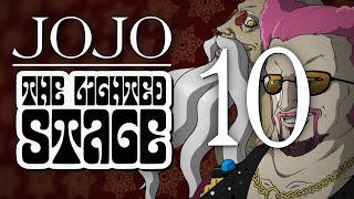 JoJo: The Lighted Stage - Chapter 10