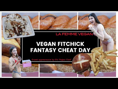 RR Film Production Ashley Otero shoots and Michelle Ray edits VEGAN FIT CHICK FANTASY CHEAT DAY VLOG