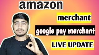 Amazon Merchant Offer | Google Pay Merchant Offer | Live