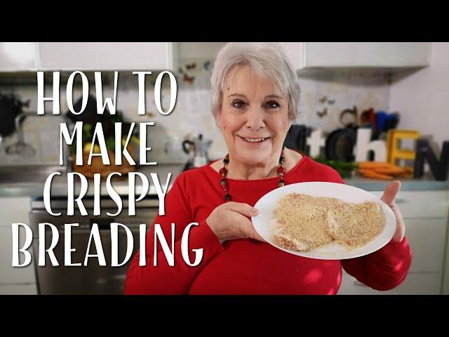 How to Make Crispy Crunchy Breading - Mamma Giuliana