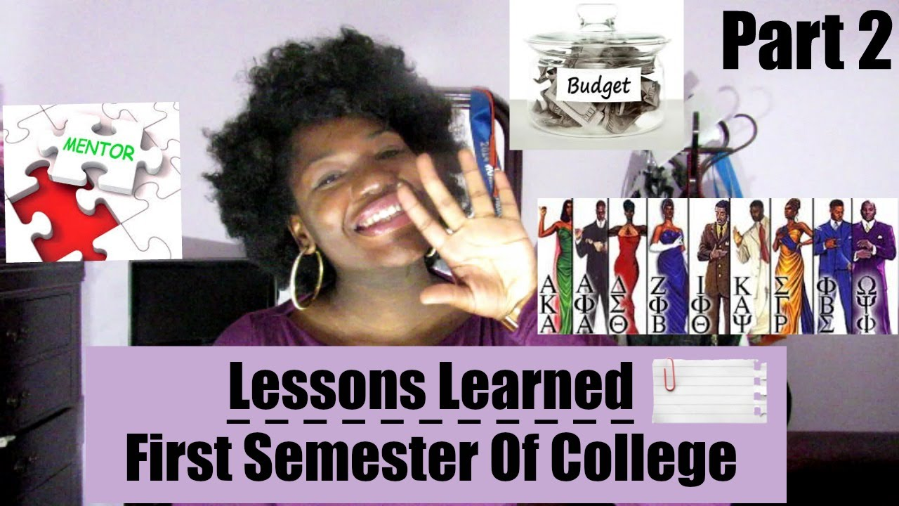 lessons learned part 2 first semester of college lessons learned part 2 first semester of college