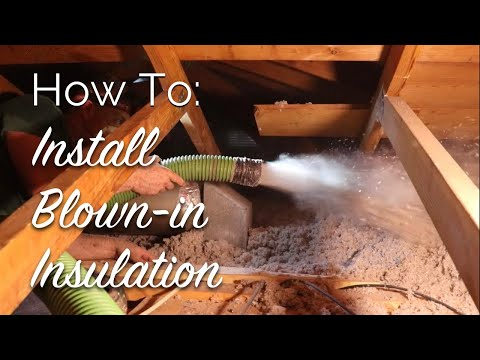 How To: Install Blown-In Insulation