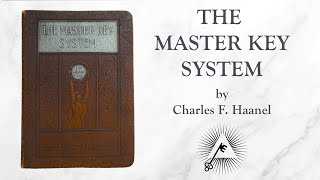 The Master Key System (1916) by Charles F. Haanel