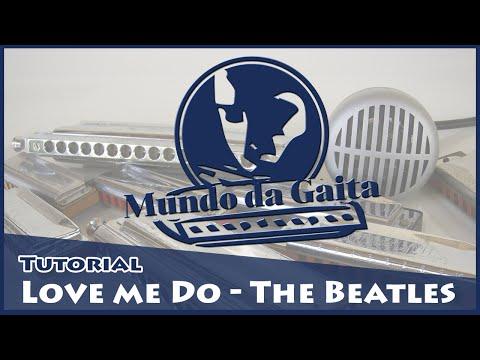 Love me do - Aulas de Gaita | Mundo da Gaita - Vídeo 06