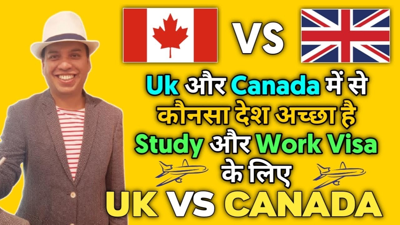 🇬🇧 UK v/s 🇨🇦 Canada | Which is the better place to live | 🇬🇧 UK v/s 🇨🇦 Canada