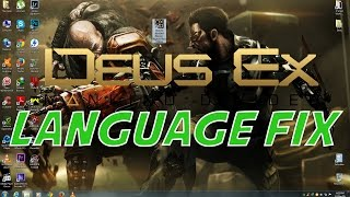 Deus Ex Mankind Divided Game Language Change / Fix - [Russian to English]
