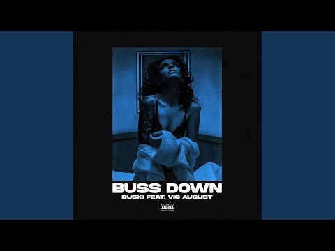 Buss Down (feat. Vic August)