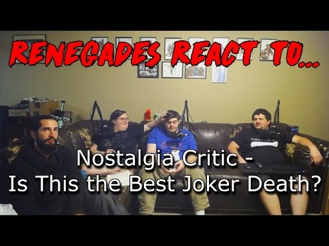 Renegades React to... Nostalgia Critic - Is This the Best Joker Death?