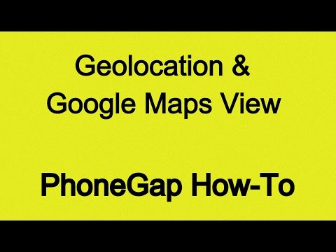 Geolocation with Phonegap (incl. Google Maps View)