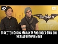 Director Chris Mckay & Producer Dan Lin Exclusive Interview - The LEGO Batman Movie