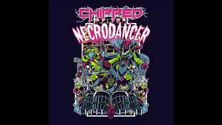 Chipzel - Chipped of the Necrodancer - full album (2017)