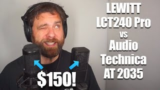 $150 Mic Shootout: Lewitt LCT 240Pro vs Audio Technica 2035