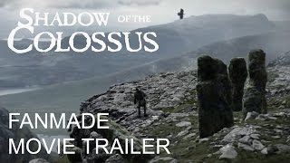Shadow Of The Colossus - Unofficial Live-Action Movie Trailer