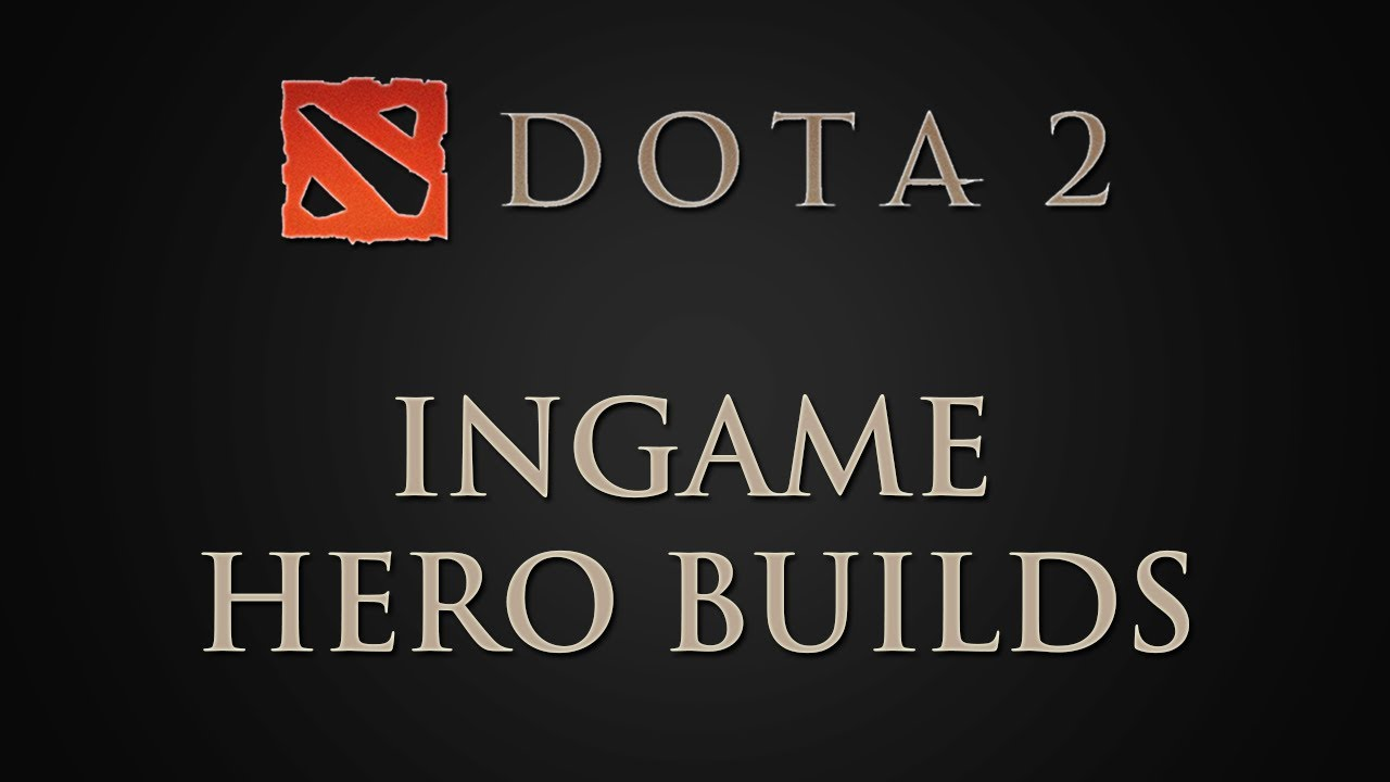 Dota 2 Patch Ingame Hero Builds Gut Fr Anfnger YouTube
