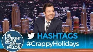 Hashtags: #CrappyHolidays