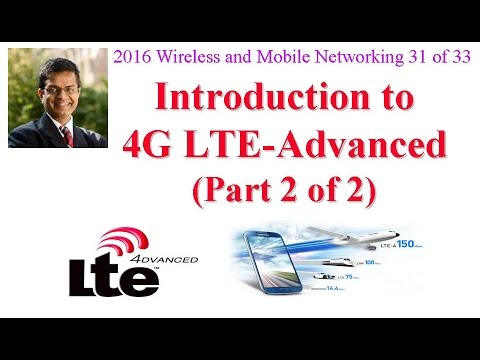 CSE574-16-16B: Introduction to 4G LTE-Advanced (Part 2 of 2)