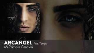 Arcangel - Mi Primera Cancion ft. Tempo [Official Audio] thumbnail