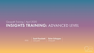 Geopath Insights Training | Advanced Level