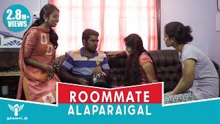 Roommates Alaparaigal [Girls Edition] Nakkalites