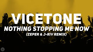 Vicetone ft. Kat Nestel - Nothing Stopping Me Now (Zeper & J-Riv Remix) [Bass Boosted]