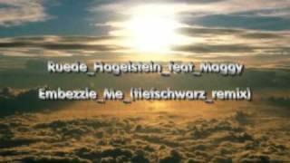 ruede hagelstein feat maggy - embezzle me (tiefschwarz remix)