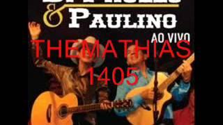 DI PAULLO E PAULINO(POT - POURRI) POR THEMATHIAS1405