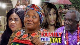 Family With Love Season 1&2 - Ebere Okaro 2019 Latest Nigerian Movie