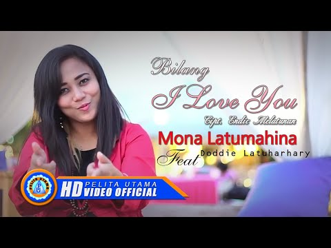 Mona Latumahina Ft. Doddie Latuharhary - Bilang I Love You (Official Lyrics Video)