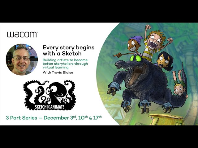 Wacom Remote Learning Series for Animation Instructors with Travis Blaise