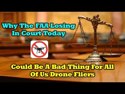 What Todays FAA Court Decision Could Mean For Drone Hobbyists In The U.S.