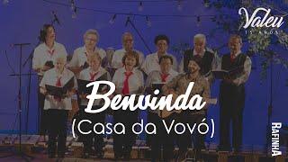 """Benvinda (Casa da Vovó) - Part. Coral da Irmandade - Rafinha Acustico DVD """"Valeu"""""""
