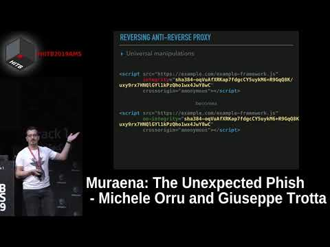 #HITB2019AMS D2T1 - Muraena: The Unexpected Phish - Michele Orru and Giuseppe Trotta