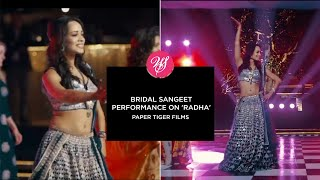Bridal Sangeet Performance on Radha | Paper Tiger Films