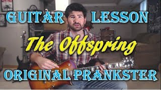 How To Play Original Prankster by The Offspring on Guitar