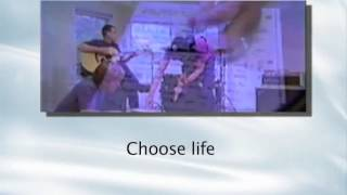 Choose Life ~ Big Tent Revival ~ lyric video
