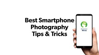 Best Smartphone Photography Tips and Tricks !